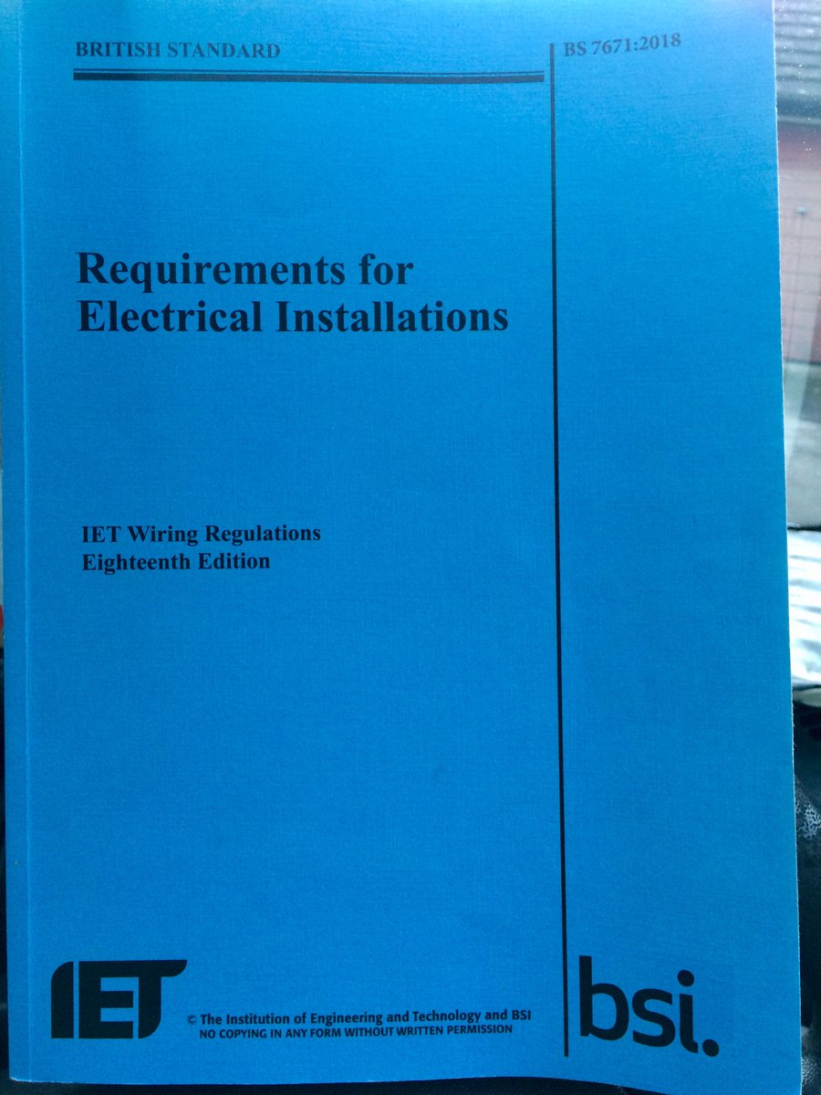 18thedition On Iet Wiring Regulations Book Spent The Week Studying Good Bs7671 Http Pictwittercom L43jyyuwld