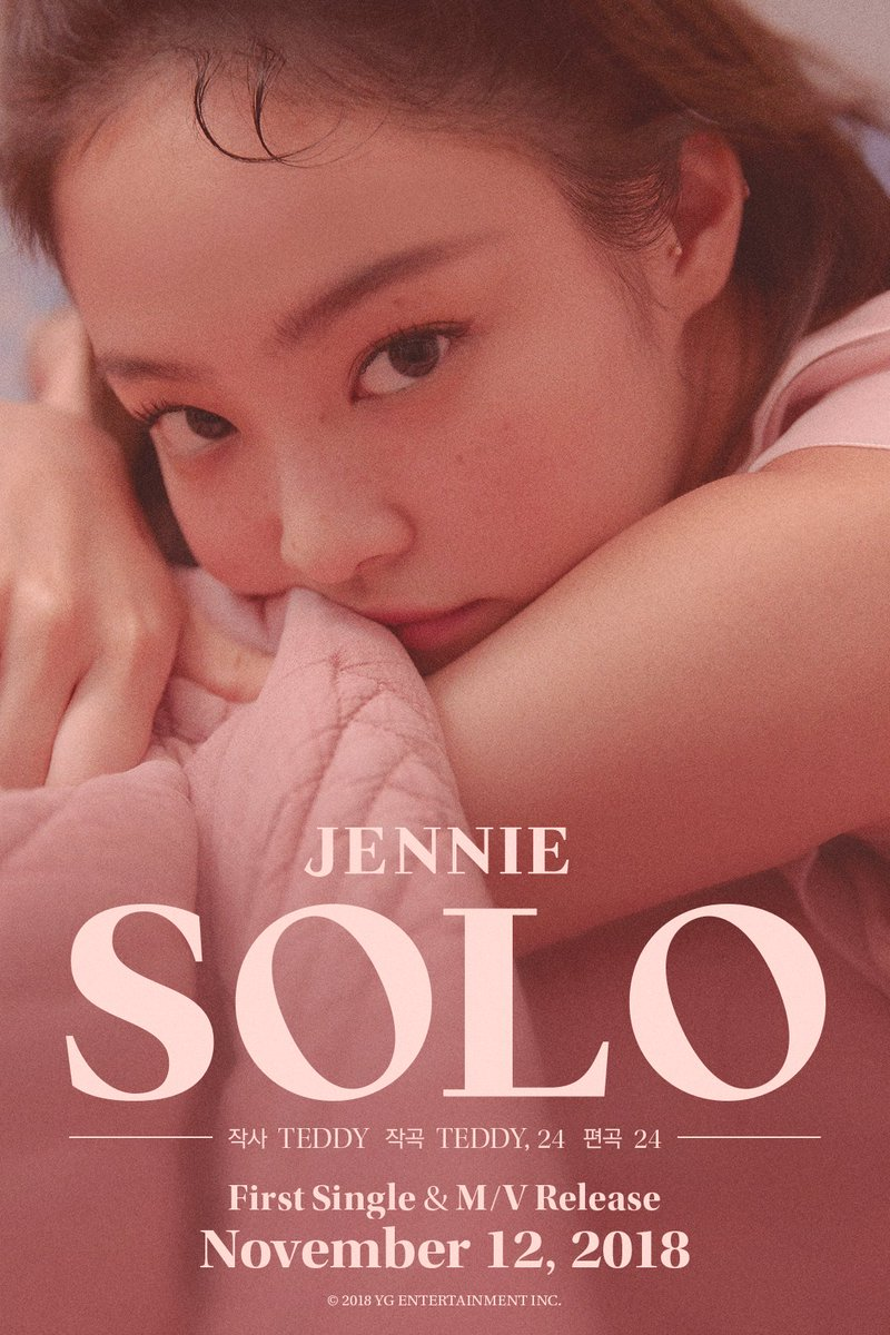 #JENNIE '#SOLO' CREDIT POSTER  First Single & M/V Release ✅ 2018. 11. 12  #BLACKPINK #블랙핑크 #제니 #YG