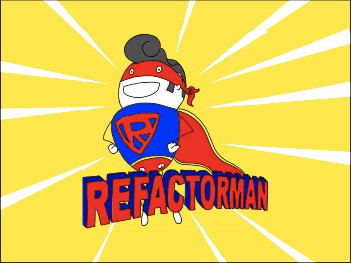 refactorman hashtag on Twitter