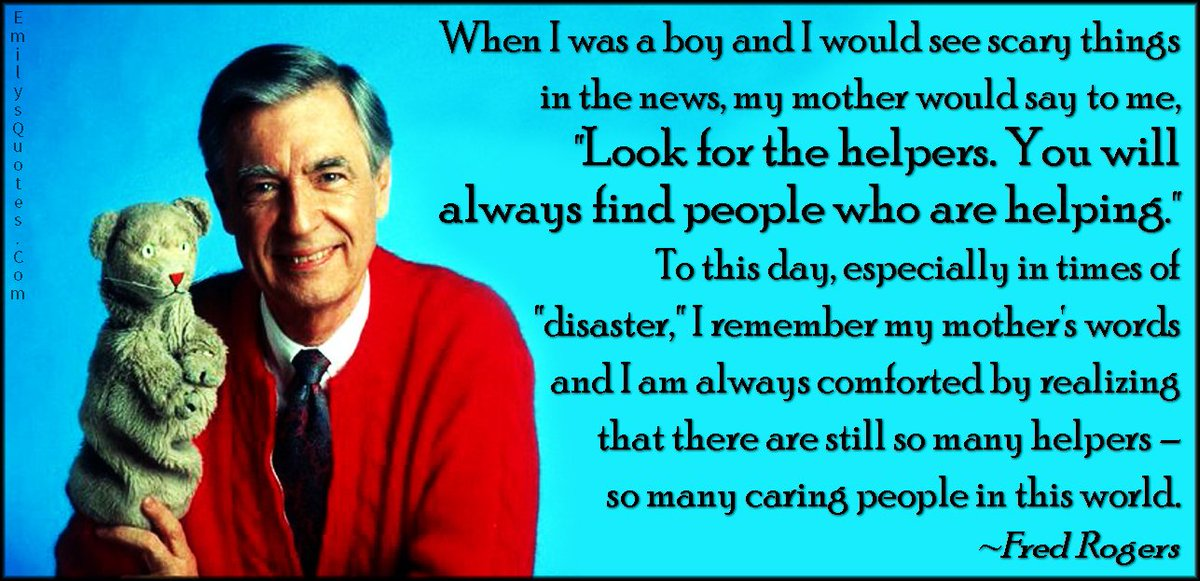 Today On Twitter A Good Day To Remember These Words From Mister Rogers Who Called The Pittsburgh Neighborhood Of Squirrel Hill Home