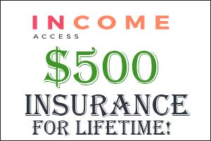 Image for INCOME ACCESS added to Premium Insurance!