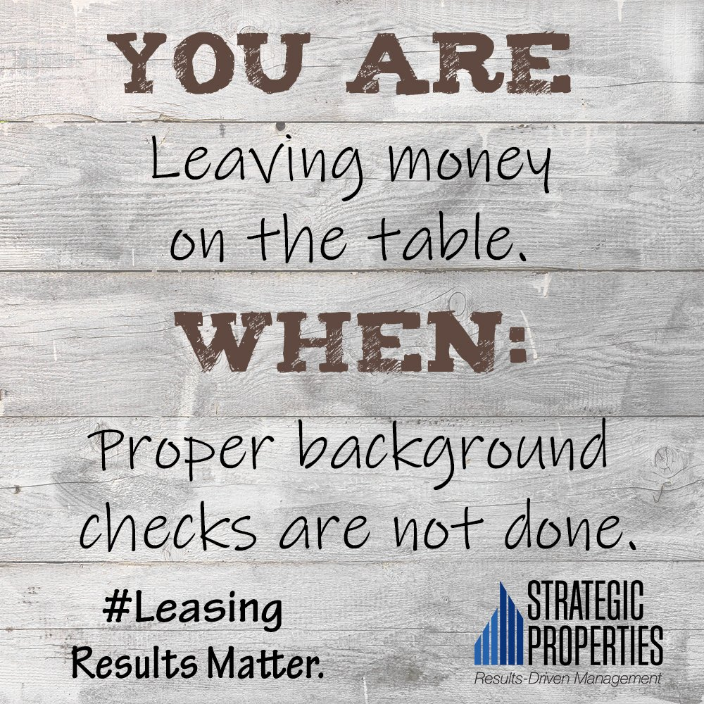 Strategic Properties On Twitter We Do A Full Nationwide Credit Background Check On All Of Our Prospects Does Your Property Manager Trustworthy Resultsmatter Https T Co Zn6fdaln8m