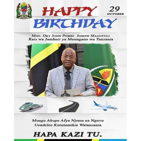 Mtetezi wawanyonge  rais uliye tukuka happy birthday Dr john pombe magufuli