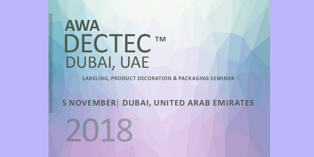 On 5th November @AWA_Worldwide Dectec Dubai will provide a comprehensive review of #labeling, product decoration & #packaging. The event will end with a visit of @Ti_Films plant in Dubai ow.ly/o4nC30mnJ7G