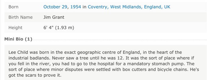 Happy birthday to the truly preposterous Lee Child, 64 today, who has exactly the IMDb bio you would hope for: