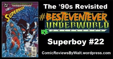 The '90s Revisited: Superboy #22 – Unerworld Unleashed #BestEventEver #UnderworldUnleashed #UnderworldReUnleashed https://comicreviewsbywalt.wordpress.com/2018/10/29/the-90s-revisited-superboy-22-unerworld-unleashed/…