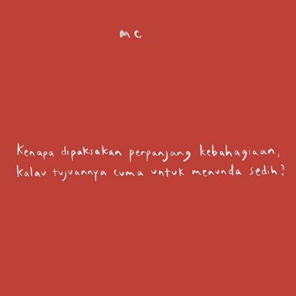 """salah satu quotes dari sekian byk quotes nkcthi, yang saat ngebaca auto tertampar buat aku mikir dan akhirnya sadar.   """"Kenapa dipaksakan perpanjang kebahagiaan, kalau tujuannya cuma untuk menunda sedih?""""  #nkcthi"""