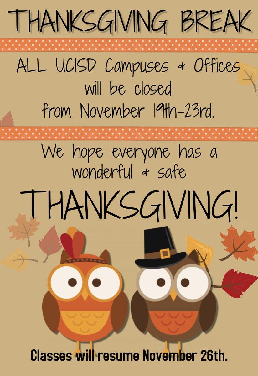 Uvalde Cisd On Twitter Thanksgiving Break All Ucisd Campuses And