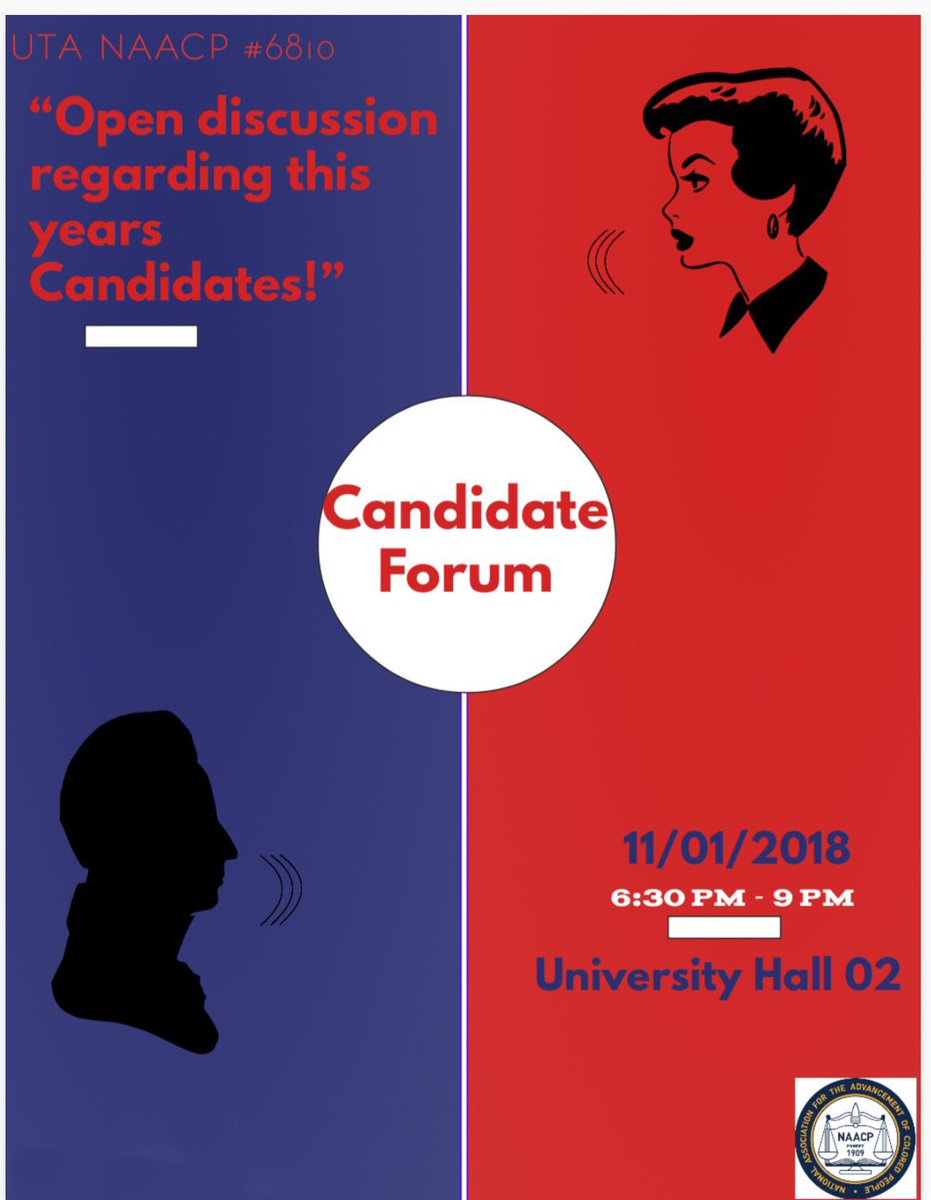 Still don't know who to vote for? Come out to our Candidate Forum on November 1st and we'll provide you with information to help you make your decision for who you want representing you!! #UTANAACP #TXNAACPYC #Unit 6810