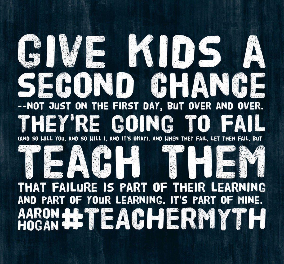 Every student deserves a second chance. You do, too! #TeacherMyth #TLAP #KidsDeserveIt