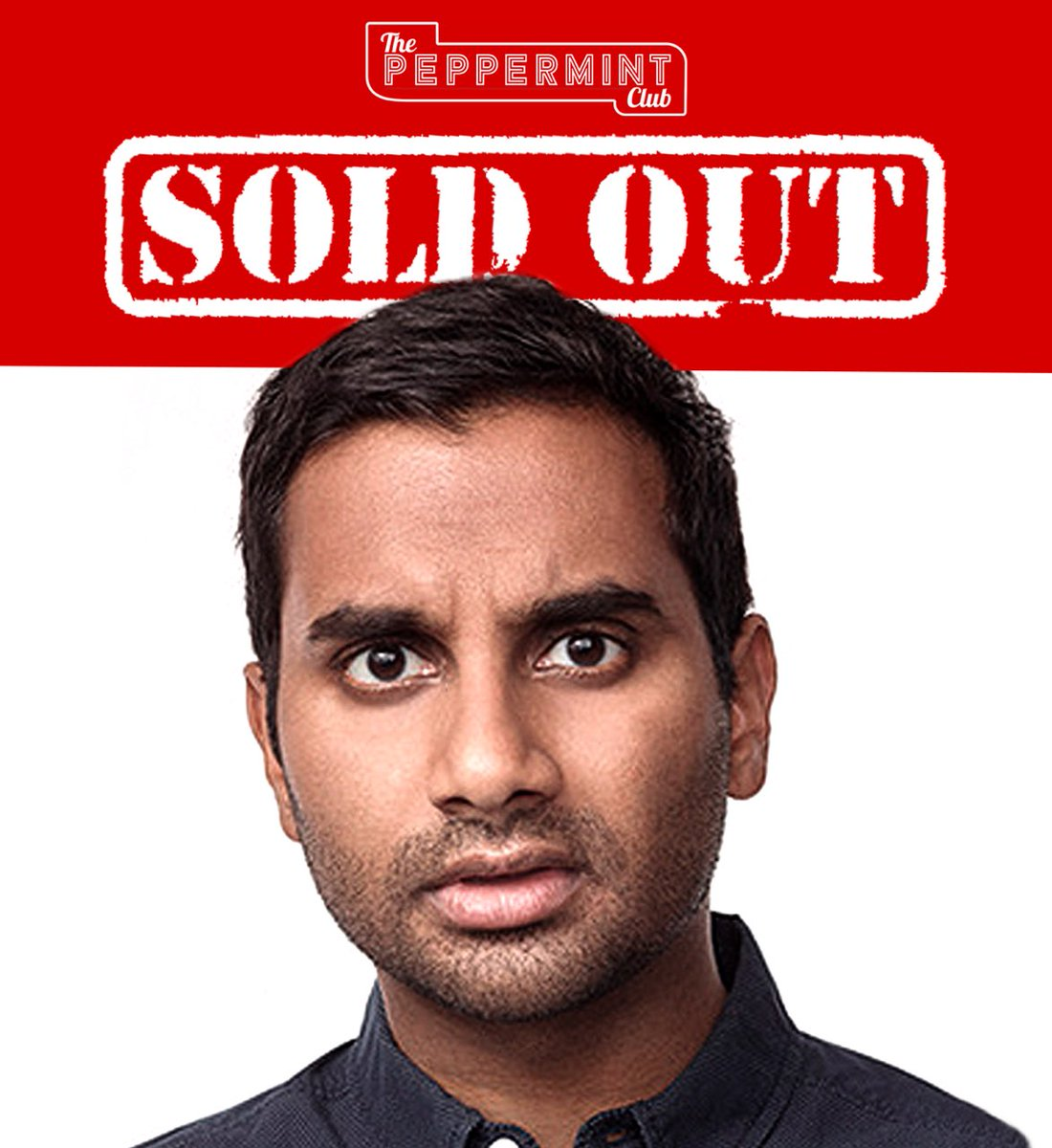 🎟 S O L D O U T 🎟 We are super hyped to have @azizansari perform tonight! ITS A SELL OUT BABY! LETS GO! 💯