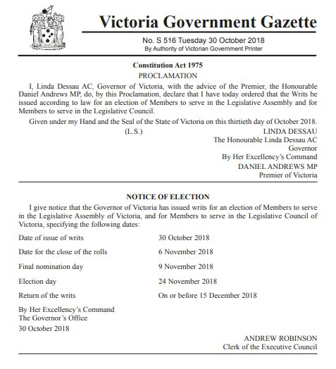 The writs have been issued for the Victorian State Election to held on 24 November 2018 #springst #VictoriaVotes