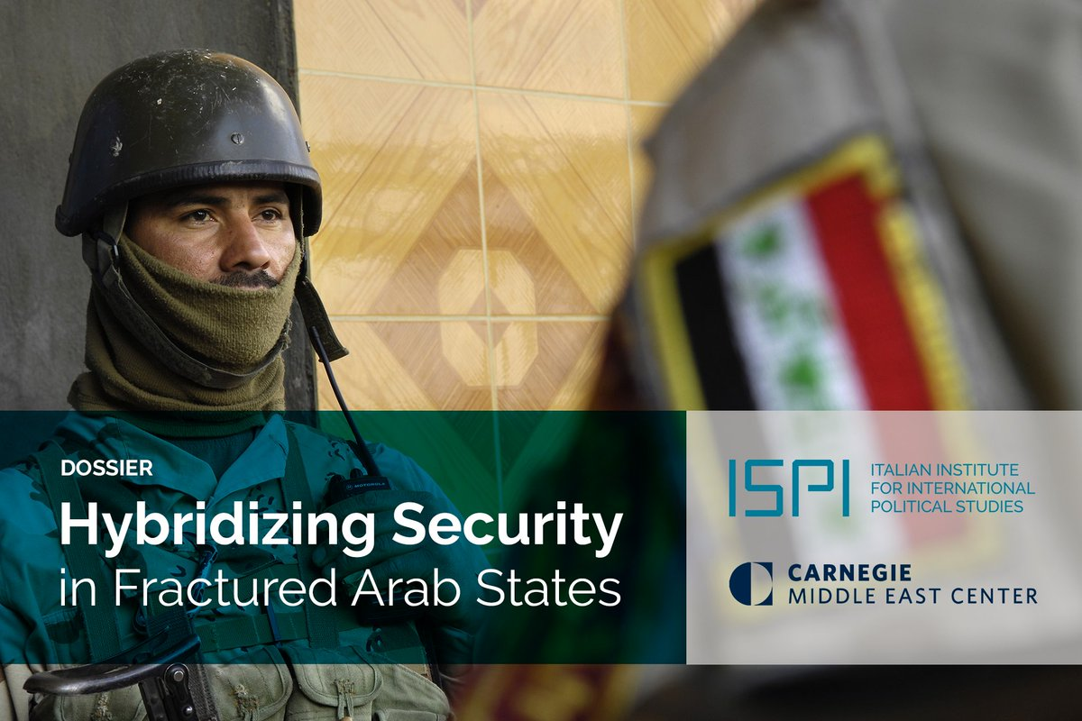#Defence and #Security sectors in the Arab states have been undergoing radical transformation since the start of the 21st century. Read the joint dossier of ISPI and  about the hybridizing security in , ,  and  → #Lebanon#Syria#Iraq#Yemenhttps://t.co/pkscwkCdPr