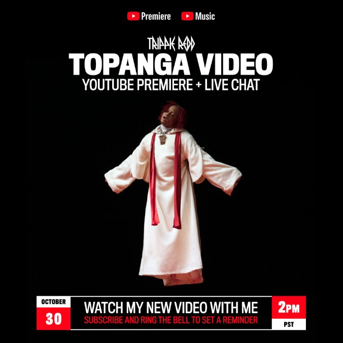 TODAY AT 2PM PST. TOPANGA VIDEO PREMIERE + LIVE CHAT ON @YouTube: trippieredd.lnk.to/ALLTY3/youtube