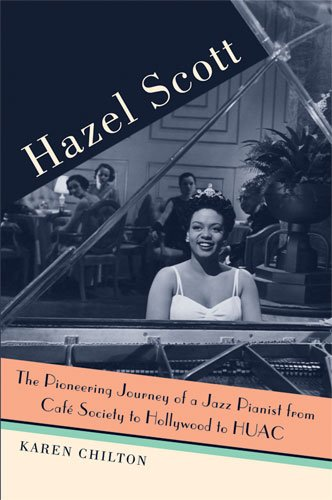 #WomanCrushWednesday &quot;Hazel Scott: The Pioneering Journey of a Jazz Pianist, from Café Society to Hollywood to HUAC&quot; by Karen Chilton. The first biography of an important African American pianist, singer, actor, and civil-rights advocate. #HazelScott  https://www. press.umich.edu/3298770/hazel_ scott &nbsp; … <br>http://pic.twitter.com/e8HCD0s01r