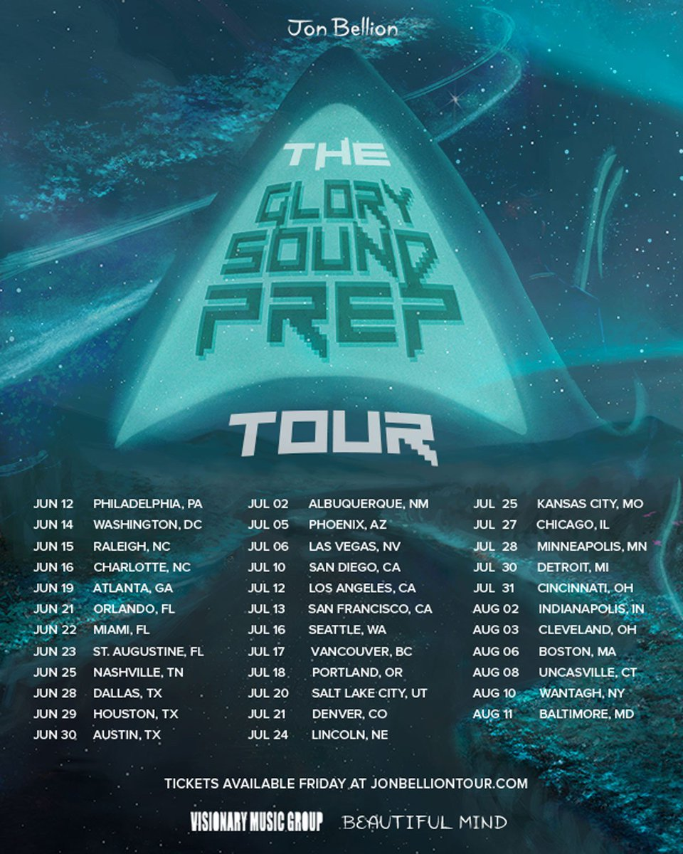 The Glory Sound Prep Tour. Tickets on sale Friday at JonBellionTour.com