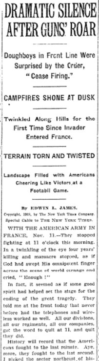 Nov 14, 1918 - New York Times: US troops describe dramatic silence after the guns stopped firing #100yearsago