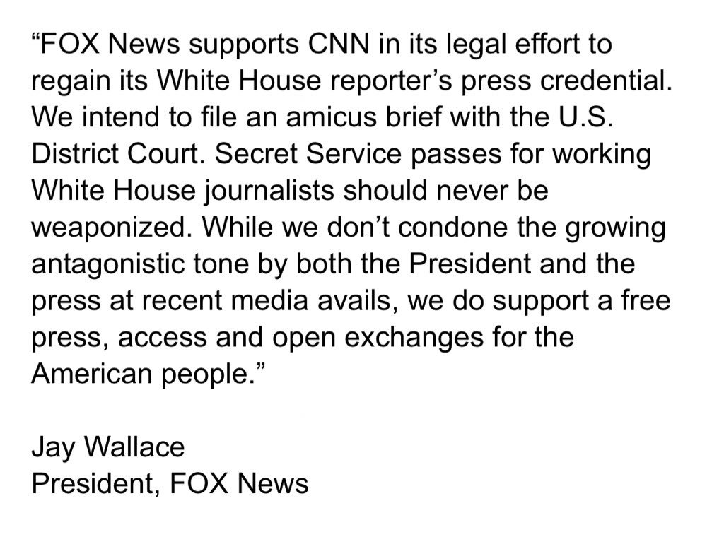 Breaking: Fox News says the network 'supports CNN in its legal effort to regain its White House reporter's press credentials.' Here's the full statement