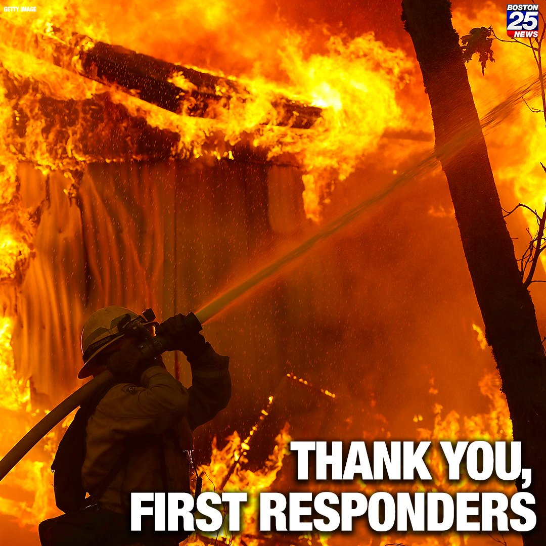 As thousands of people flee the devastating & deadly wildfires in California, thousands of first responders are heading into danger to do what they can to stop the flames. For that we say -- THANK YOU!     #Boston25 #CaliforniaFires#Wildfires#Wildfire#FirstResponders#Firefighters
