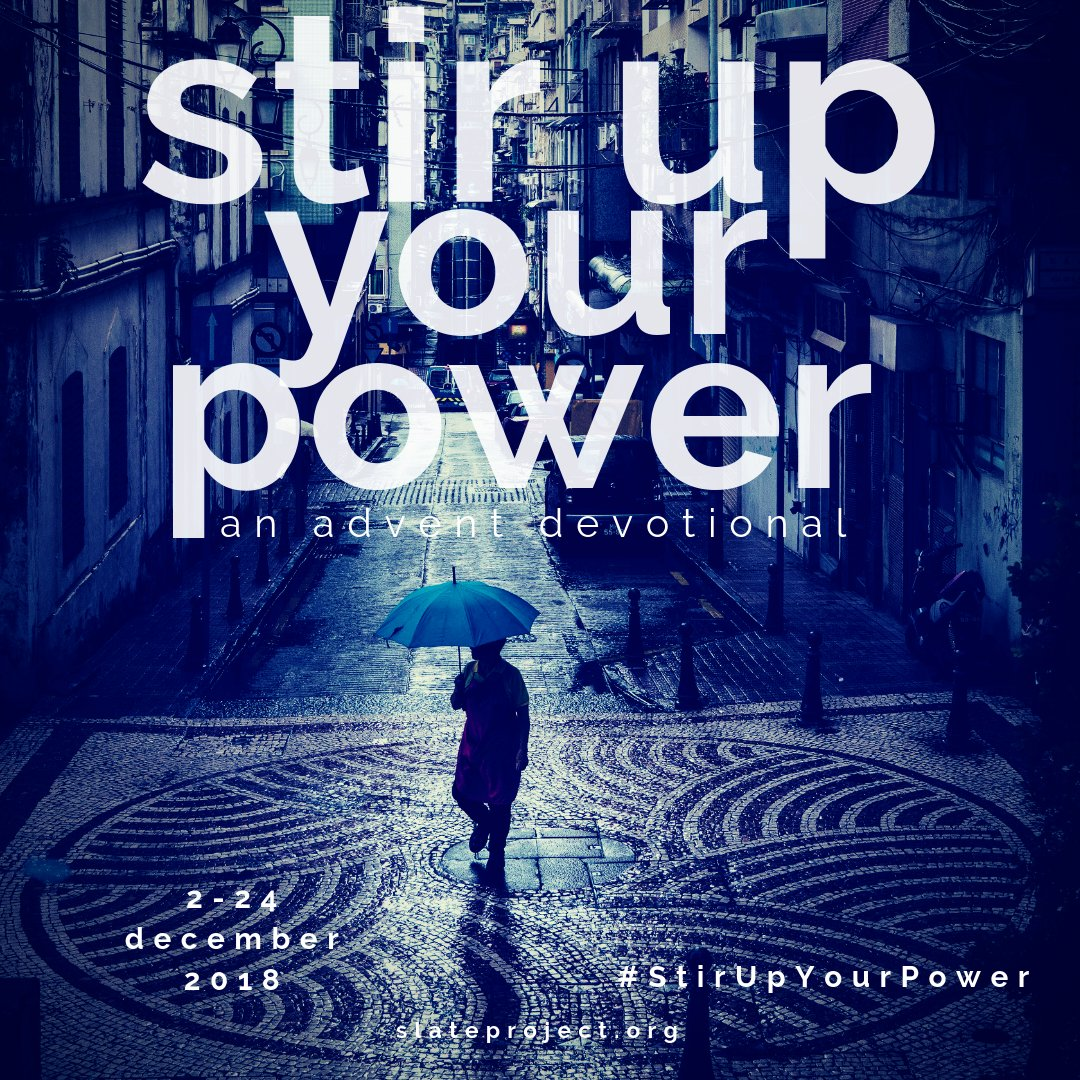 """One of the more ancient pleas during the Christian season of Advent is """"Stir up your power, O Christ, and arrive in our midst.""""   Taking that as a cue, we introduce #StirUpYourPower as our Advent devotional this year.  2-24 December, 2018. More coming soon.<br>http://pic.twitter.com/dOQErWJtu9"""