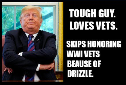 Oh, gosh dang. Guess who's not honoring vets again because he's afraid to get his comb over damp?