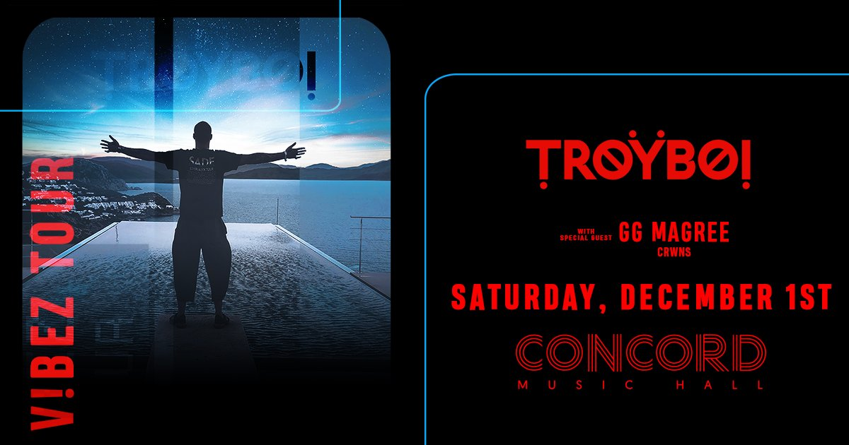 GG MAGREE And CRWNS To Support TroyBoi At Concord Music Hall On December 1st Tickets Are Moving Fast Get Yours While Supplies Last