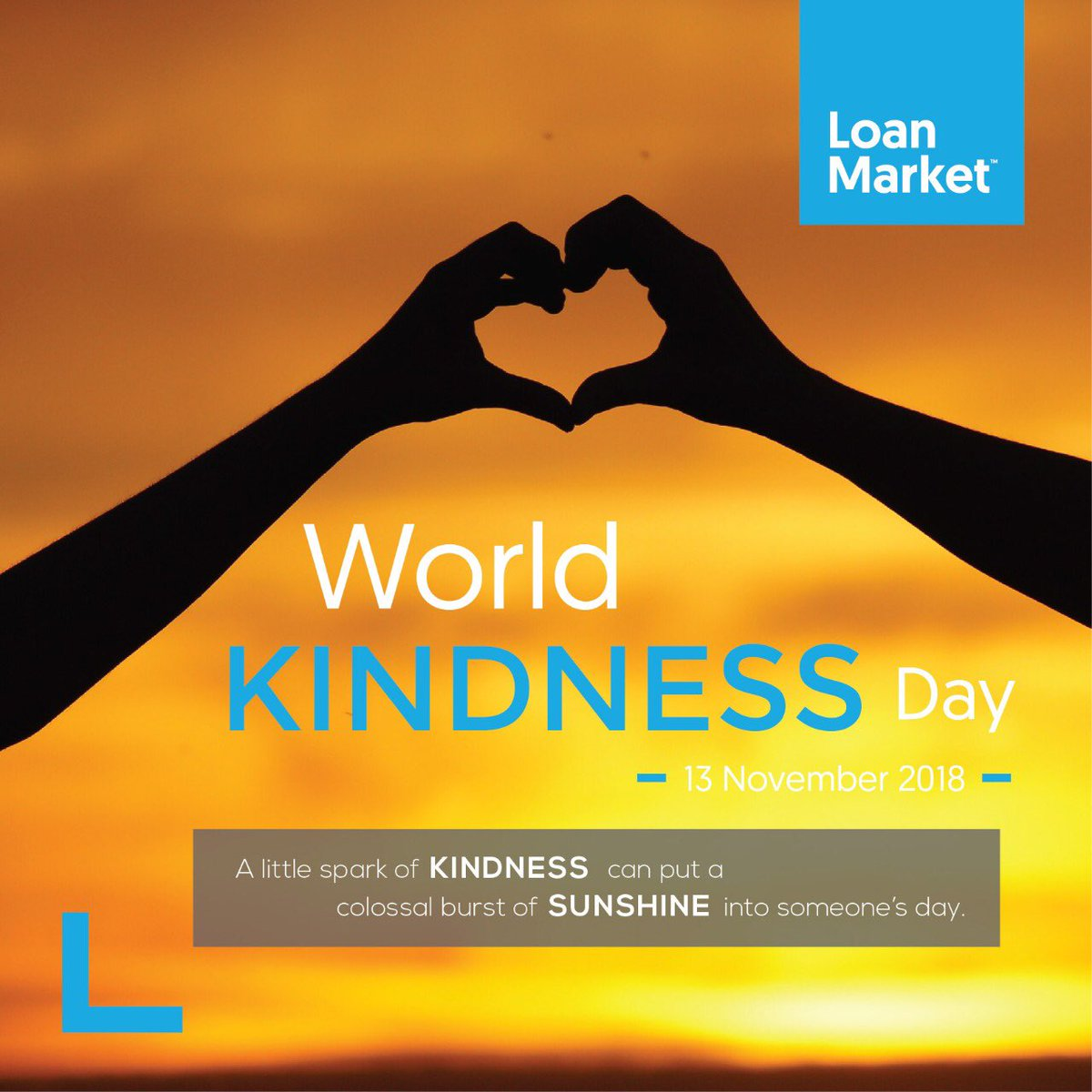 A little spark of kindness can put a colossal burst of sunshine into someone's day.  On World Kindness Day, we wish that life always reaches out to you in many unexpectedly kind and generous ways.  #loanmarketindonesia #loanmarket #worldkindnessday2018 #kindnessday2018pic.twitter.com/JDujJ4IREj