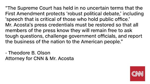 Statement from Ted Olson, attorney for CNN and @Acosta:
