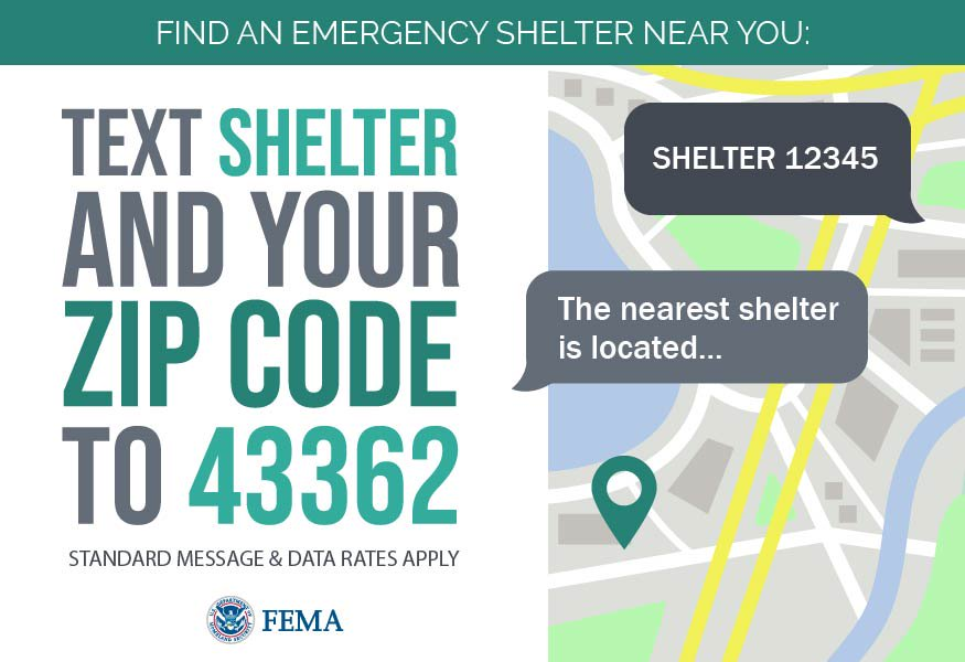 "A graphic titled Find An Emergency Shelter Near You with an image of a map with text bubbles overlaid on top. The text bubbles says ""SHELTER 12345"" and ""The nearest shelter is located..."". The text on the left says ""Text SHELTER and your zip code to 43362, Standard message and data rates apply""."