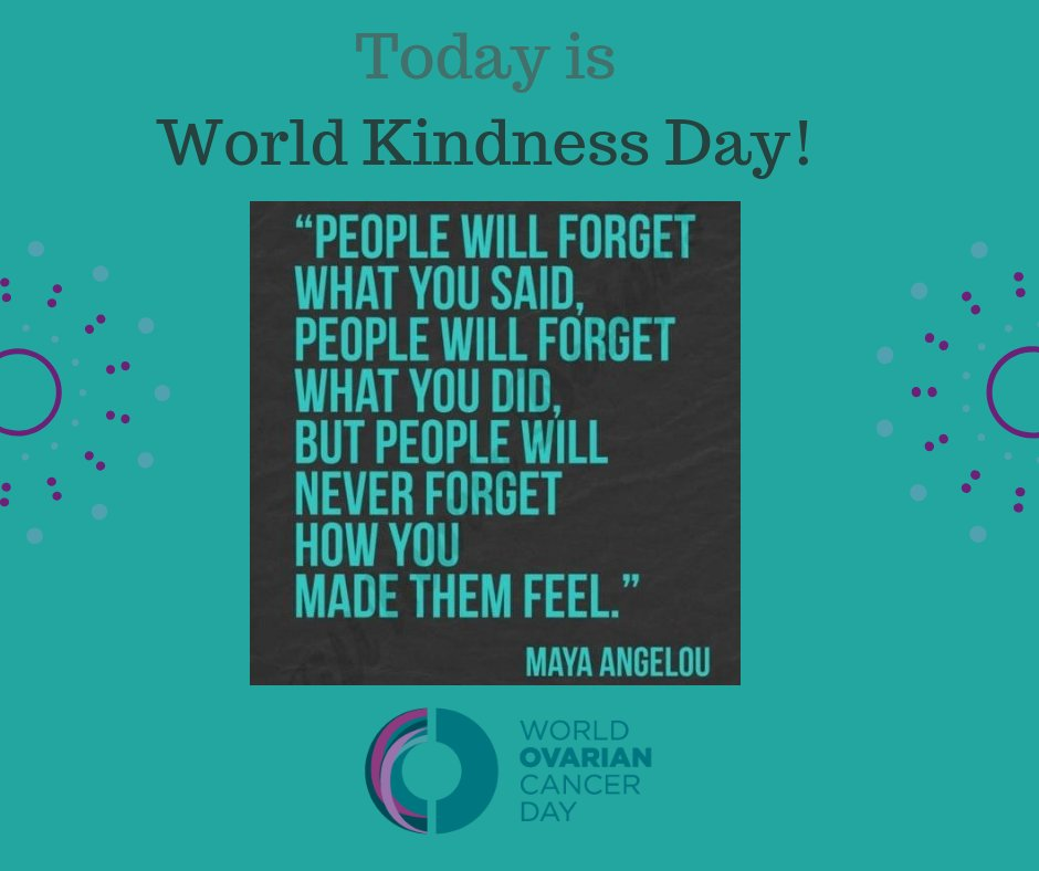 World Ovarian Cancer Day May 8 On Twitter Happy Worldkindnessday