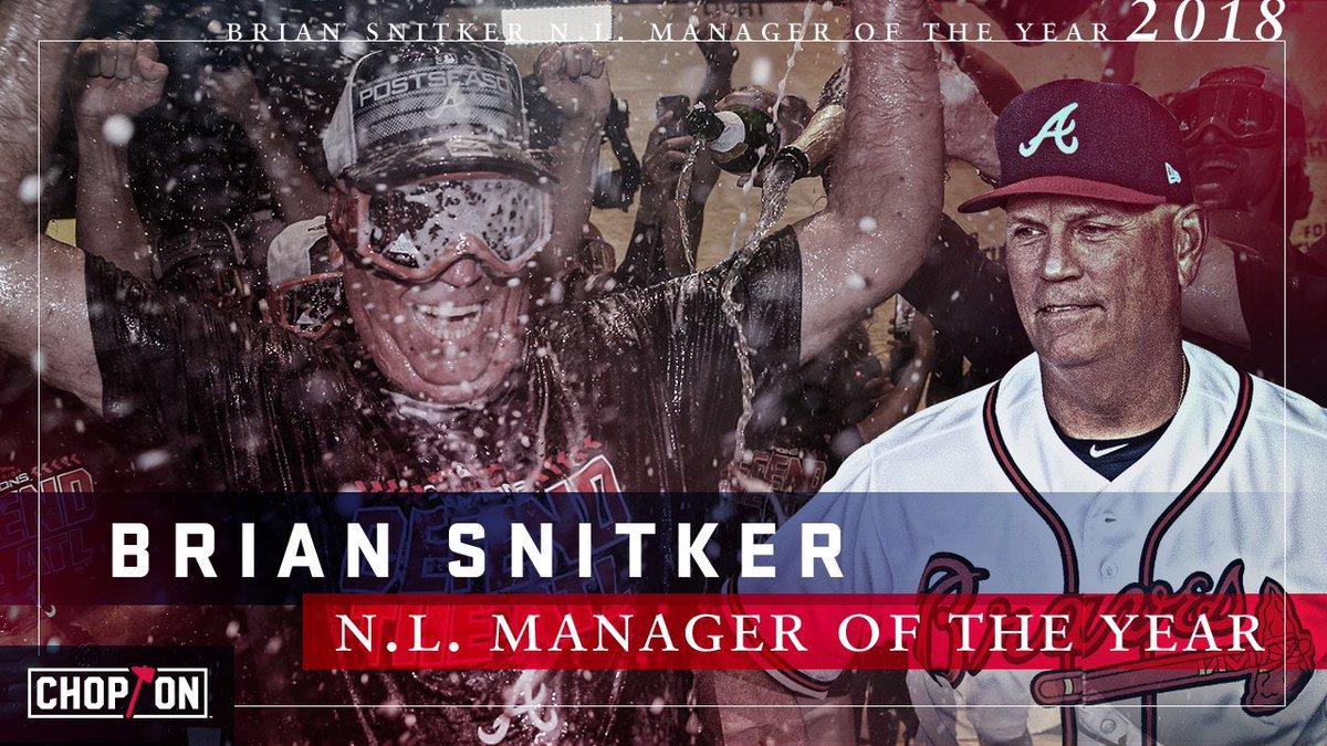 YOUR 2018 National League Manager of the Year: Brian Snitker!#ChopOn