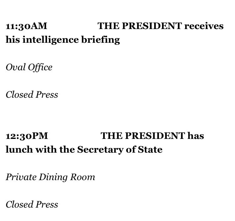Here's Trump's public schedule for tomorrow. (Public schedules don't include all of a president's activities.)