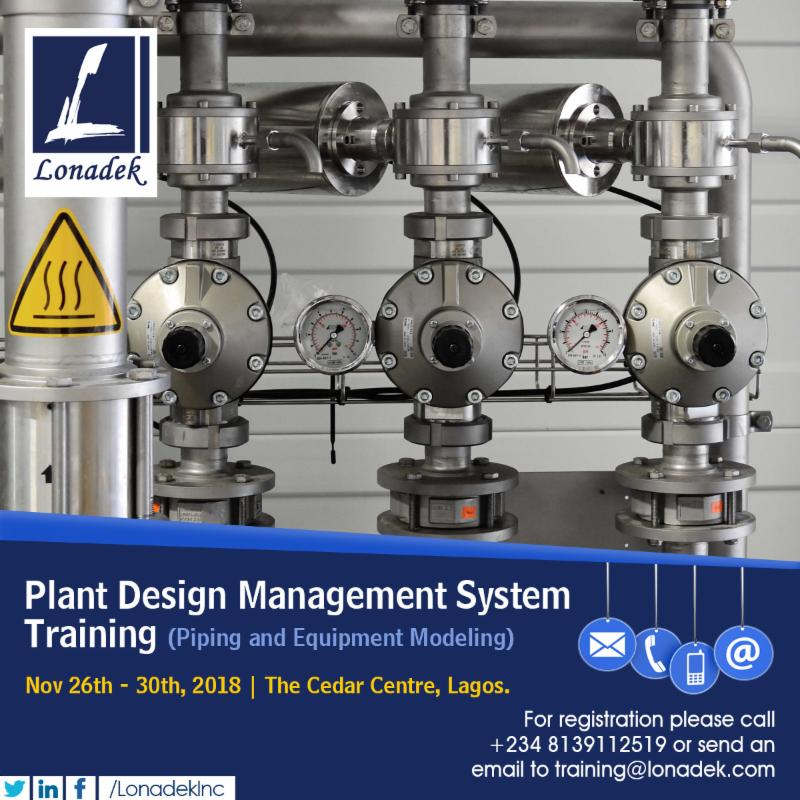 Lonadek Inc On Twitter Lonadek Is Bringing The Most Beneficial Plant Design Management System Training With Acceptable Industryguidelines And Standards For Piping And Equipment Modeling To Register Call 2348139112519 Lonadek