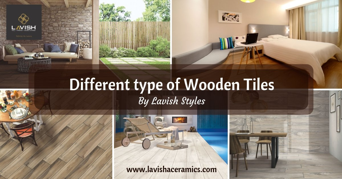 Lavish Ceramics On Twitter Different Types Of Wooden Tiles