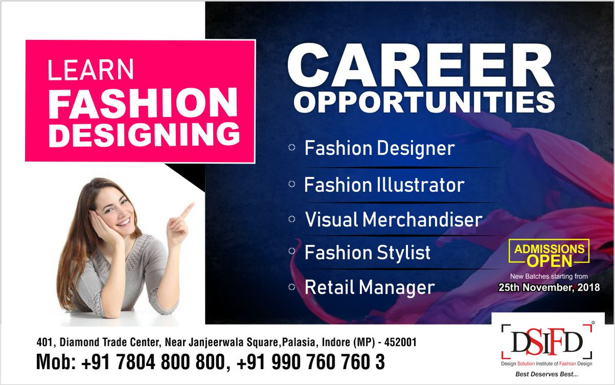 Dsifd Indore On Twitter Learn Fashion Designing Career Opportunities Fashion Designer Fashion Stylist Fashion Illustrator Visual Merchandiser Retail Manager Admissions Open Register Now Fashiondesign Illustration Joindsifd Creativity