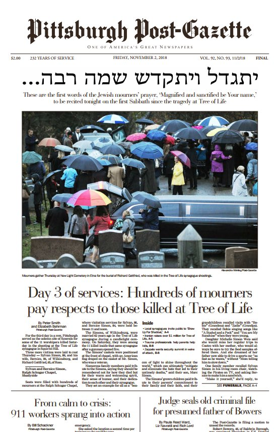 Pittsburgh Post Gazette uses The Kaddish as its banner headline on the first Sabbath since the attack. Powerful. https://t.co/33VuNxzUgI