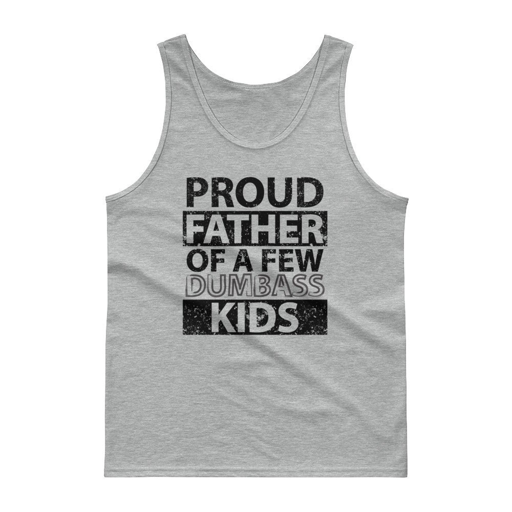 bacb7e93 Proud Father Of A Few Dumbass Kids T-shirt/ Funny Dad T-shirt/ Distressed dad  shirt/ Fathers Day T-shirt/ Funny Gift Dad daddy Husband tee ...