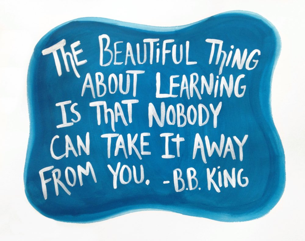 The beautiful thing about learning is that nobody can take it away from you #NewThingsNovember
