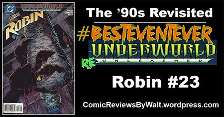 The '90s Revisited: Robin #23 – Underworld Unleashed! #UnderworldUnleashed #UnderworldReUneashed #BestEventEver https://comicreviewsbywalt.wordpress.com/2018/11/03/the-90s-revisited-robin-23-underworld-unleashed/…