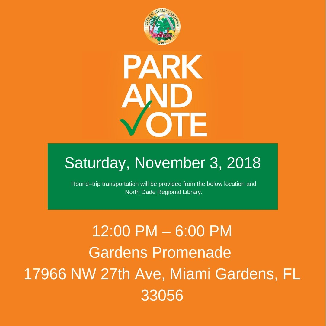 Today We Will Be At The All New Gardens Promenade At 1200pm Until 600pm Free Round Trip Transportation To North Dade Regional Li Ry To Cast Your Vote