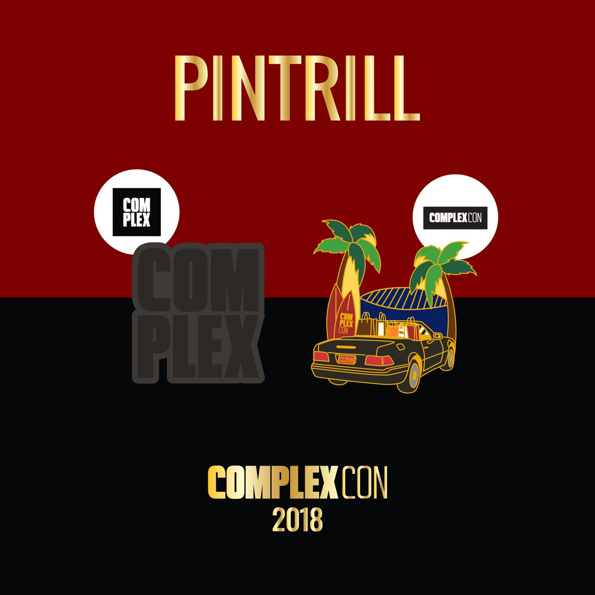 LAST BUT NOT LEAST 🌴 @complex + @complexcon pins for #GoodTrillHunting ~ Tag someone going to #ComplexCon this weekend!