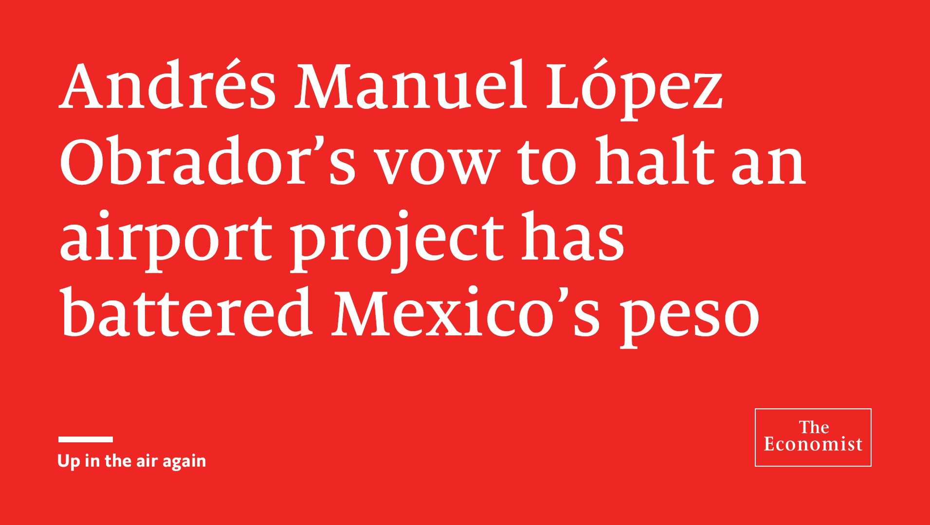 AMLO sends all the wrong messages https://t.co/15AjoVJhQy https://t.co/0nvL2tjmVb