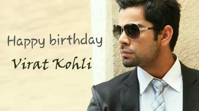 Advanced Happy Birthday    VIRAT KOHLI