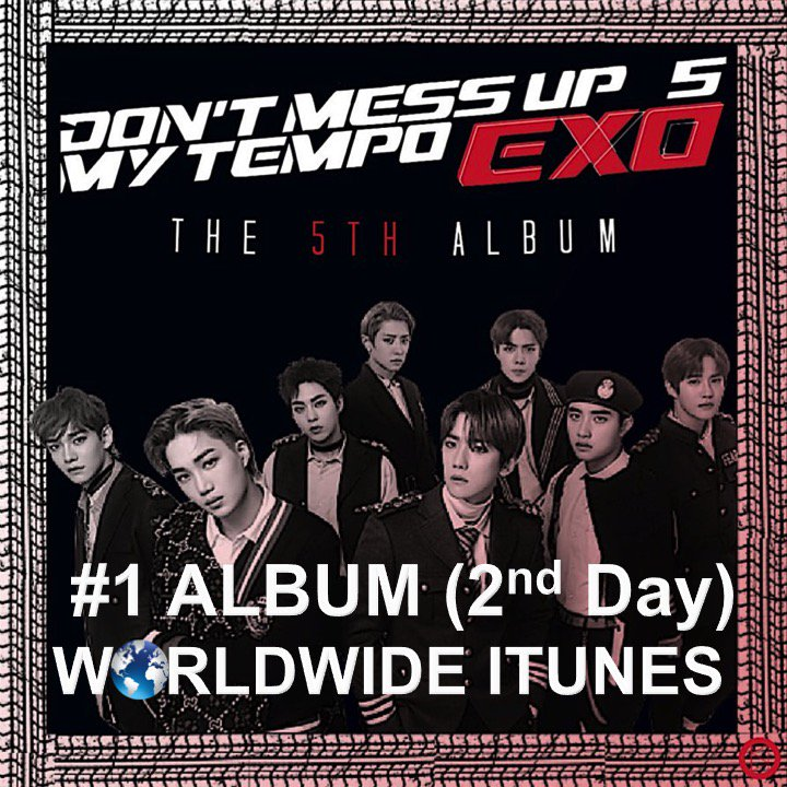 #EXO's new Album #DontMessUpMyTempo scores a 2nd day atop the Worldwide iTunes Album chart!🔥1⃣💿🌎🎵🕺🕺🕺🕺🕺🕺🕺🕺🔥👑  https://t.co/C4VDrvXW6p
