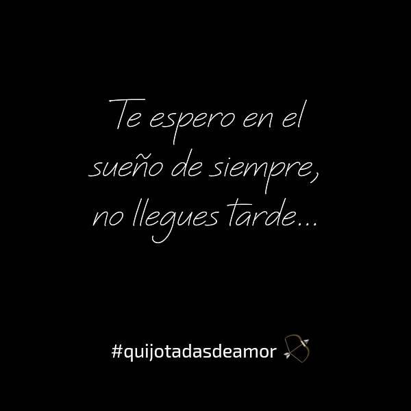 Quijotadas De Amor On Twitter Quijotadasdeamor Te