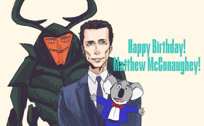 Happy Birthday! Matthew McConaughey !