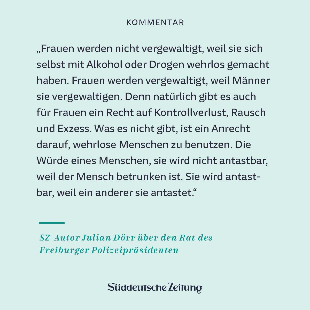 Nach der Gruppenvergewaltigung einer 18-Jährigen rät der Freiburger Polizeipräsident: 'Macht euch nicht wehrlos mit Alkohol oder Drogen'. Das verkennt und verharmlost die Realität, kommentiert unser Autor: https://t.co/km6Vvbhh6F