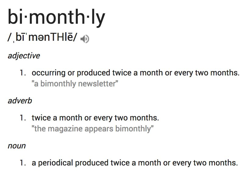 """The word """"bimonthly"""" should never be used https://t.co/OQ66MK0oou"""