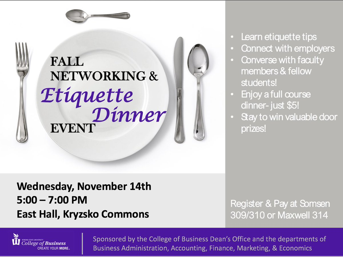 Students🔈For only $5 enjoy a full course meal, networking opportunities, and table etiquette tips at the Fall Networking and Etiquette Dinner! Register/pay in Somsen 309 today🍽