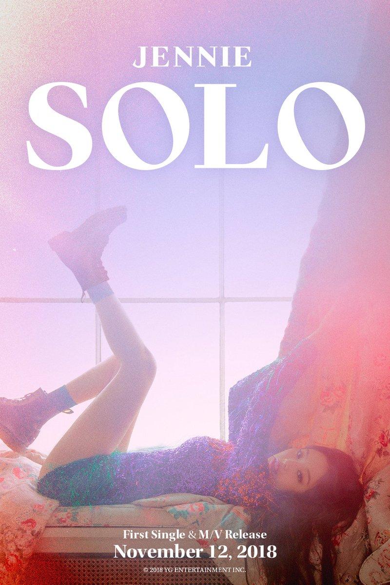 #JENNIE '#SOLO' TEASER POSTER  First Single & M/V Release ✅ 2018. 11. 12  #BLACKPINK #블랙핑크 #제니 #D_6 #YG